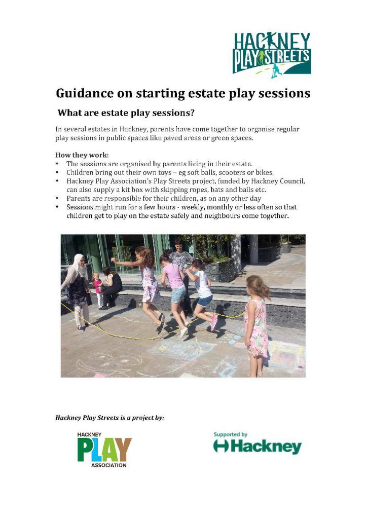 Guidance on  starting estate play sessions